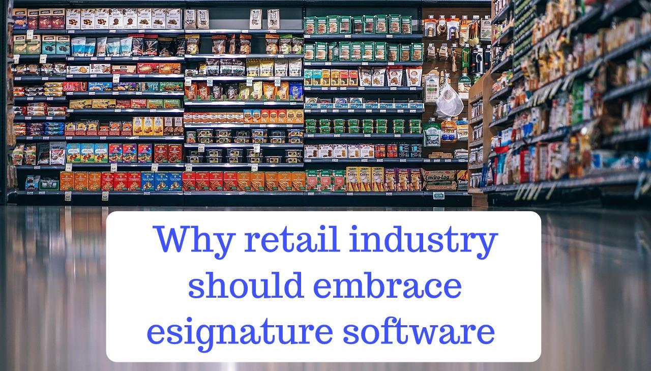 retail industry esignature software