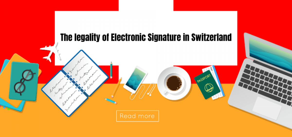 The Legality of Electronic Signatures in Switzerland