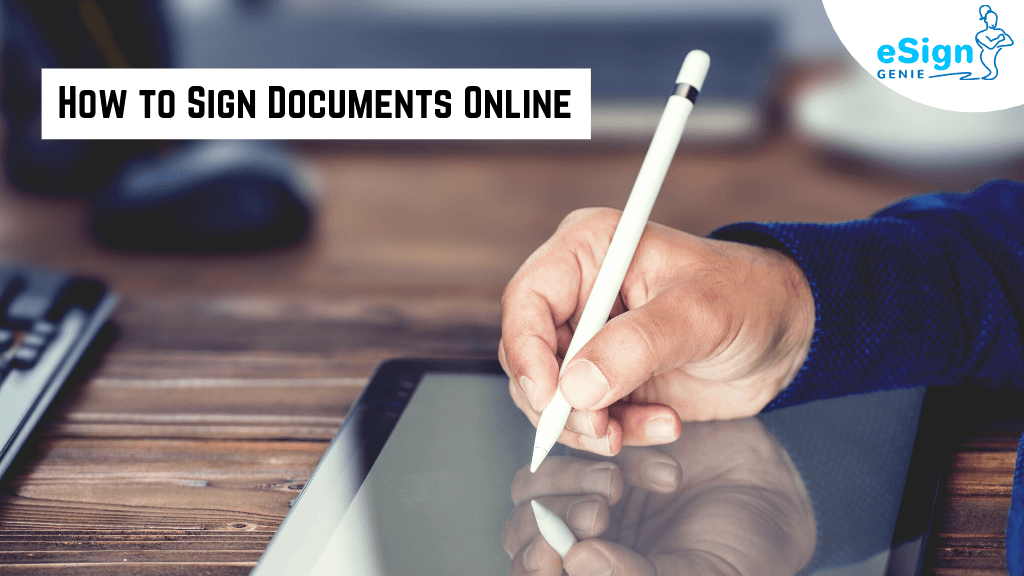 How-to-Sign-Documents-Online
