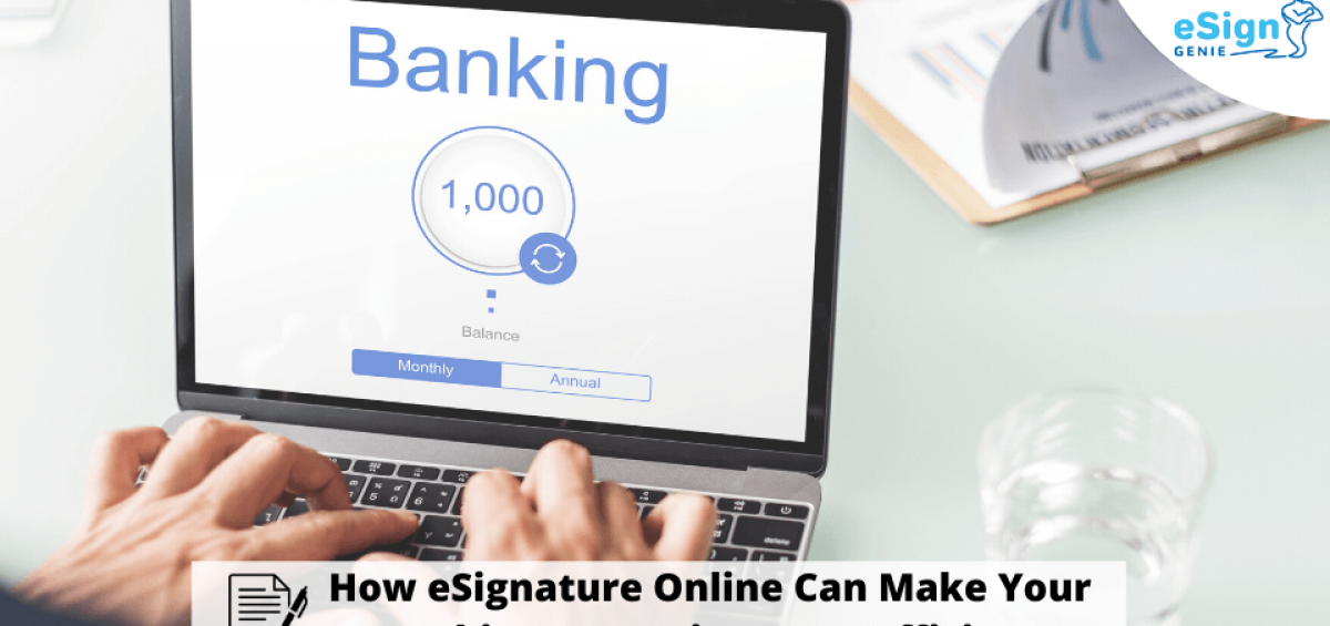 electronic signature for Banking feature