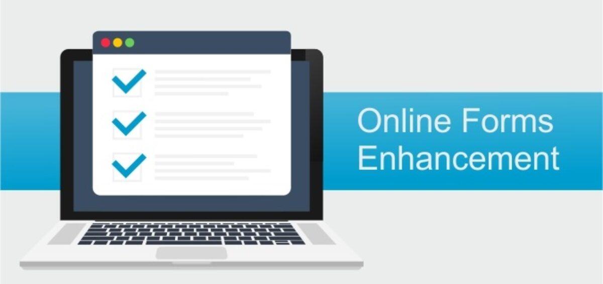 Online Forms Enhancement