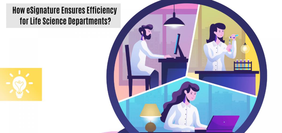 How eSignature Ensures Efficiency for Life Science Departments