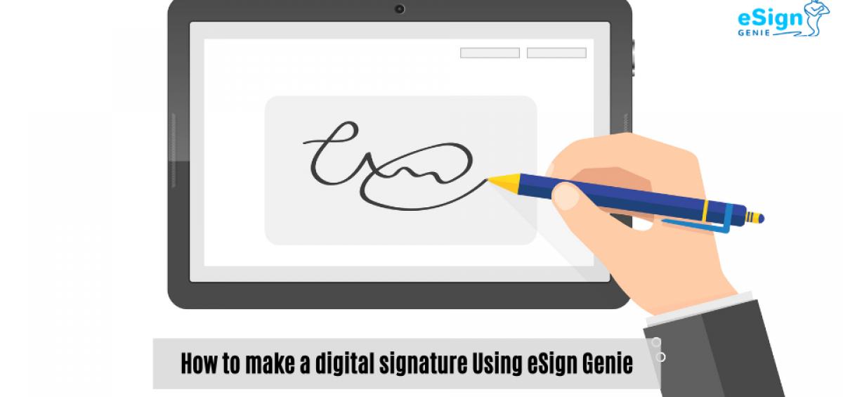 How to Make a Digital Signature Using eSign Genie