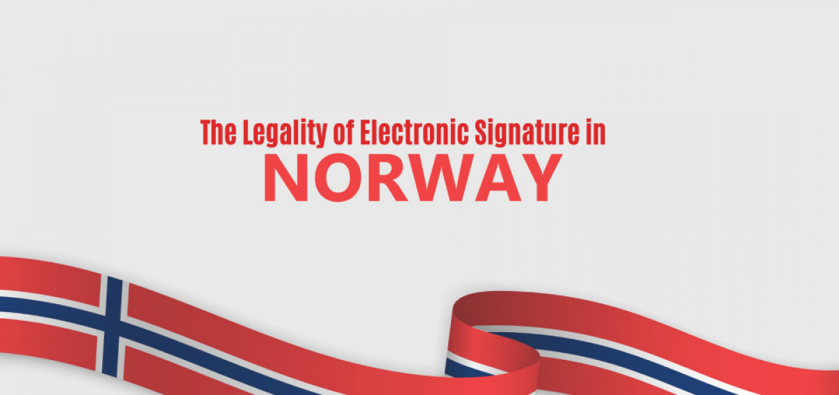 The Legality of Electronic Signatures in Norway