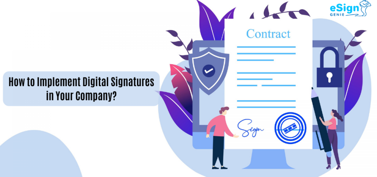 Implement Digital Signatures  How to Implement Digital Signatures in Your Company feature img