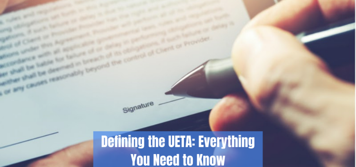 Defining the UETA: Everything You Need to Know