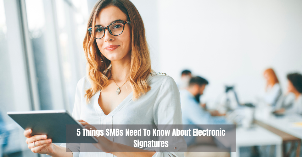 Need-To-Know-About-Electronic-Signatures