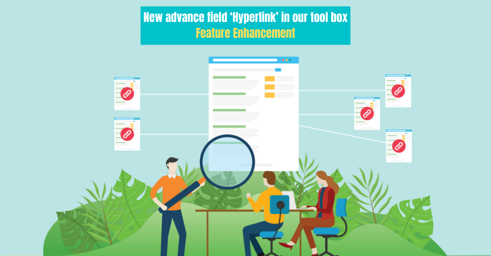 New Advance Field Hyperlink In Our Tool Box, Feature Enhancement
