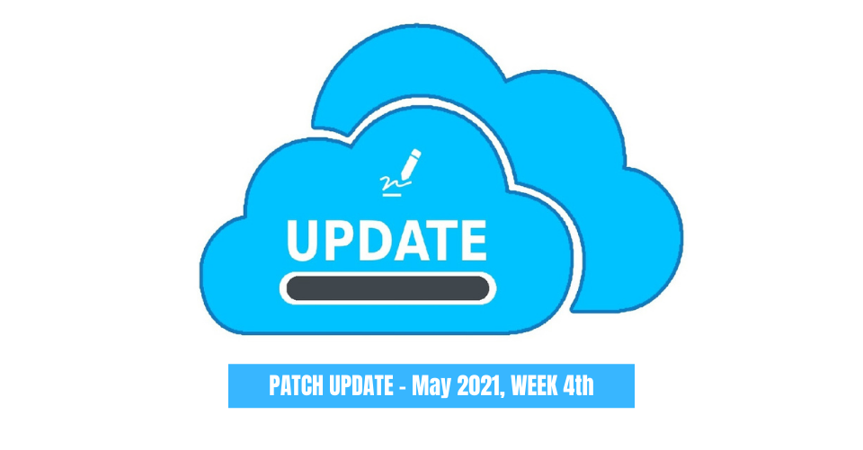 PATCH UPDATE - May 2021 - 4th